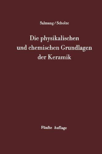 9783540043201: Die physikalischen und chemischen Grundlagen der Keramik
