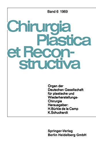 Organ Der Deutschen Gesellschaft Fur Plastische Und Wiederherstellungs-Chirurgie: W. Axhausen