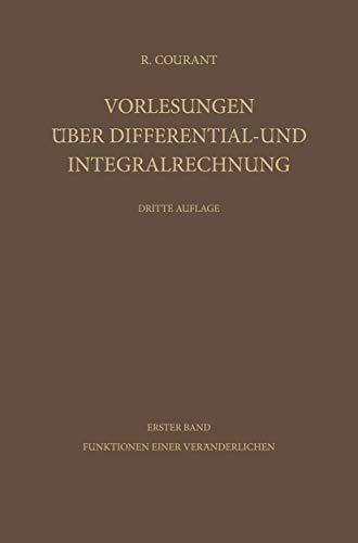 9783540044444: Vorlesungen A1/4ber Differential- Und Integralrechnung: Band 1: Funktionen Einer Veranderlichen