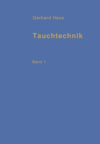 9783540045137: Tauchtechnik: Band I (German Edition)