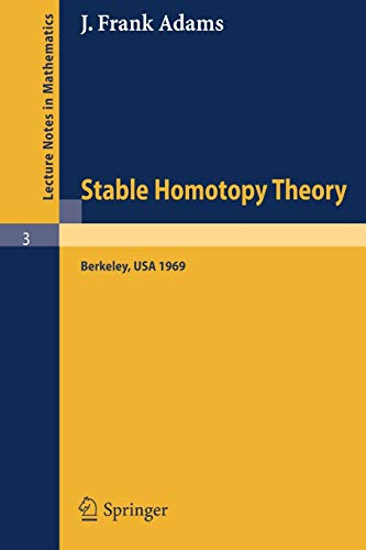 9783540045984: Stable Homotopy Theory (Lecture Notes in Mathematics)