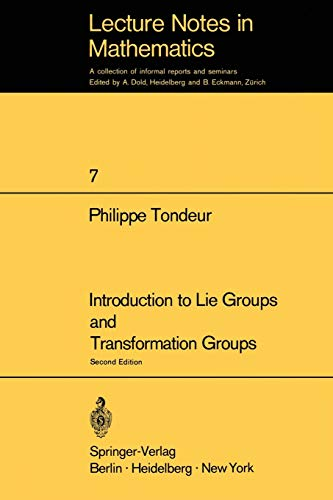 Introduction to Lie Groups and Transformation Groups. Second Edition. Lecture Notes in Mathematics,...