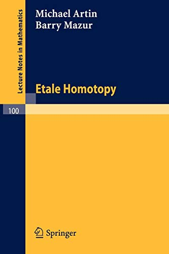 9783540046196: Etale Homotopy (Lecture Notes in Mathematics)