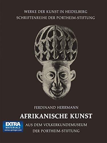 9783540047490: Afrikanische Kunst: Aus dem Völkerkundemuseum der Portheim-Stiftung (Werke der Kunst in Heidelberg) (German Edition)