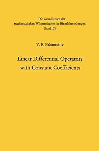 9783540048381: Linear Differential Operators with Constant Coefficients (Grundlehren der mathematischen Wissenschaften)