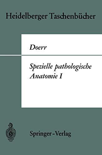 9783540048695: Spezielle pathologische Anatomie I (Heidelberger Taschenb�cher)