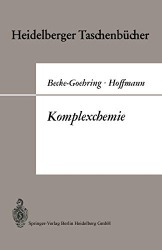 Komplexchemie: Vorlesungen Uber Anorganische Chemie Von Margot Becke-Goehring: Margot ...