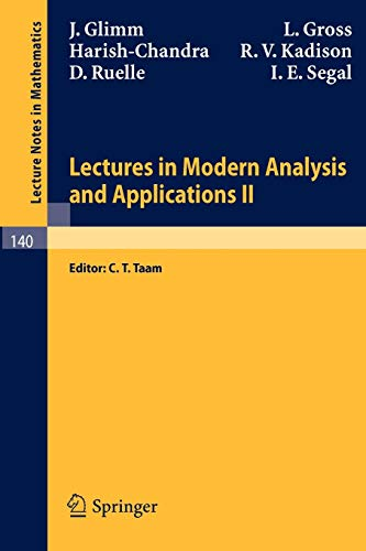 Lectures in Modern Analysis and Applications II: J. Glimm; L.