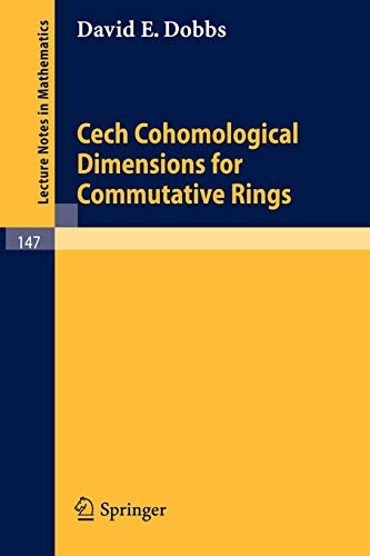 9783540049364: Cech Cohomological Dimensions for Commutative Rings (Lecture Notes in Mathematics)