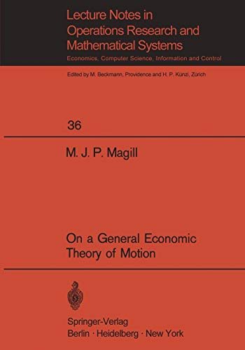 On a General Economic Theory of Motion: Magill, M.J.P.
