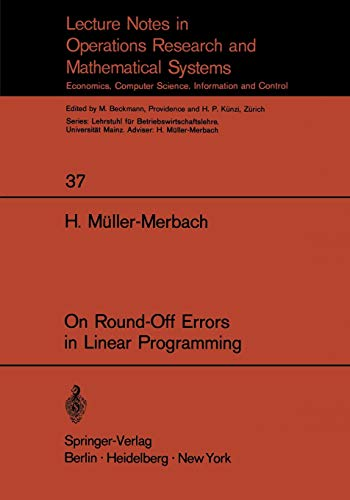 On Round-Off Errors in Linear Programming (Lecture: M?ller-Merbach, H.