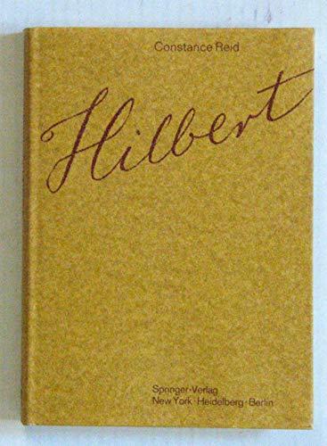 Hilbert. With an Appreciation of Hilbert's Mathematical: Reid, Constance; Weyl,