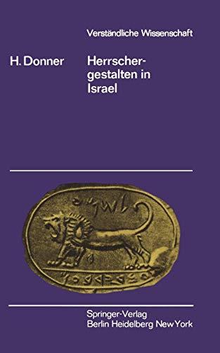 9783540050292: Herrschergestalten in Israel (Verständliche Wissenschaft) (German Edition)