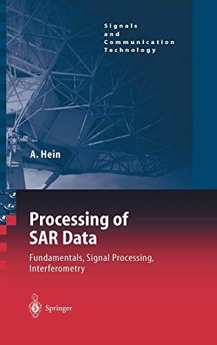 9783540050438: Processing of SAR Data: Fundamentals, Signal Processing, Interferometry (Signals and Communication Technology)