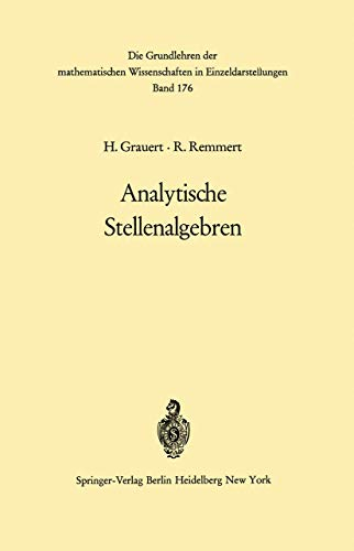 9783540051213: Analytische Stellenalgebren (Grundlehren der mathematischen Wissenschaften) (German Edition)