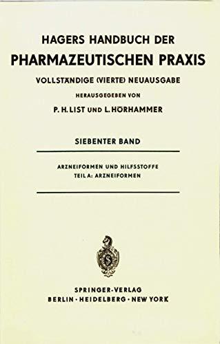 9783540051244: Arzneiformen und Hilfsstoffe: Teil A: Arzneiformen (Handbuch der Pharmazeutischen Praxis - Vollständige (4.) Neuausgabe)