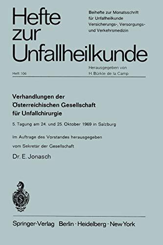 9783540051480: Verhandlungen Der Osterreichischen Gesellschaft Fur Unfallchirurgie: 5. Tagung Am 24. Und 25. Oktober 1969 in Salzburg (Hefte zur Zeitschrift