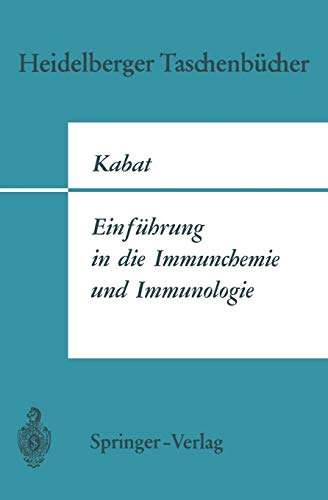Einführung in die Immunchemie und Immunologie. Übers.: Kabat, Elvin A.: