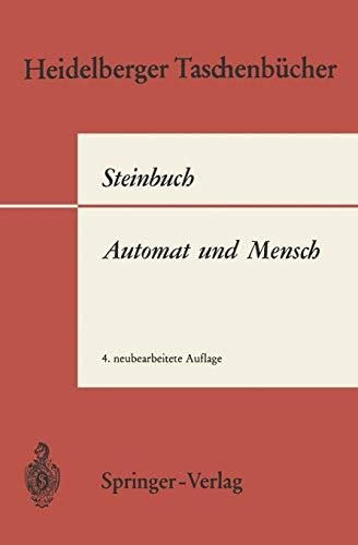 9783540051541: Automat und Mensch: Auf dem Weg zu einer kybernetischen Anthropologie (Heidelberger Taschenbücher)