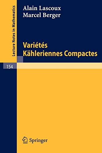 9783540051824: Varietes Kähleriennes Compactes (Lecture Notes in Mathematics) (French Edition)