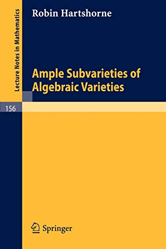 9783540051848: Ample Subvarieties of Algebraic Varieties (Lecture Notes in Mathematics)