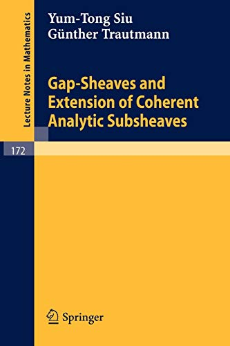 9783540052944: Gap-Sheaves and Extension of Coherent Analytic Subsheaves (Lecture Notes in Mathematics)