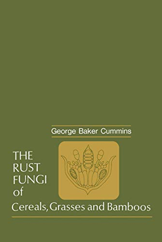 9783540053361: The Rust Fungi of Cereals, Grasses and Bamboos