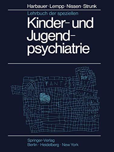 Lehrbuch der speziellen Kinder- und Jugendpsychiatrie.: Harbauer, Hubert: