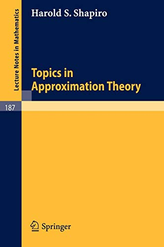 9783540053767: Topics in Approximation Theory (Lecture Notes in Mathematics)