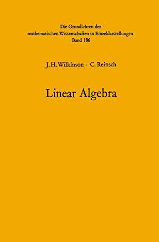 Handbook for Automatic Computation : Volume 2: C. Reinsch; John