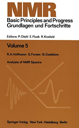 Analysis of NMR Spectra : A Guide: Hoffman, R. A.,