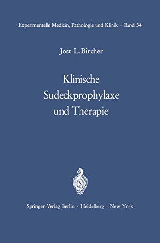 9783540054320: Klinische Sudeckprophylaxe und Therapie: Tierexperimentelle Grundlagen Mit 22 zum Teil farbigen Abbildungen