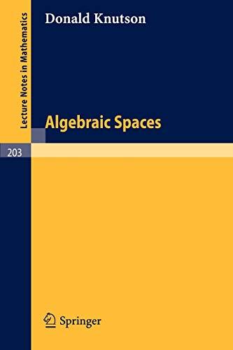 9783540054962: Algebraic Spaces (Lecture Notes in Mathematics)