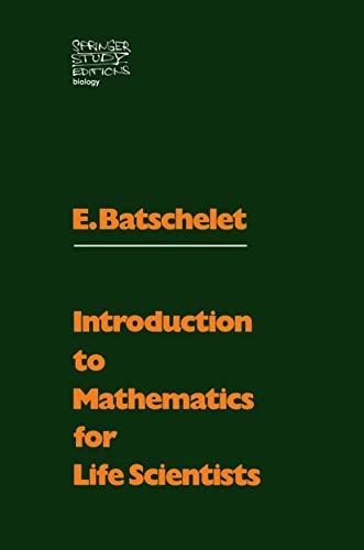 9783540055228: Introduction to Mathematics for Life Scientists (Biomathematics, Vol. 2)