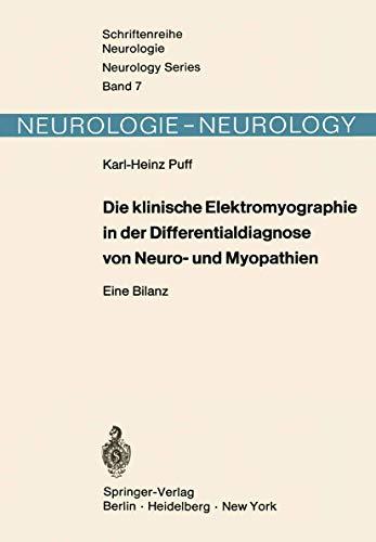 9783540055273: Die klinische Elektromyographie in der Differentialdiagnose von Neuro- und Myopathien: Eine Bilanz (Schriftenreihe Neurologie   Neurology Series)