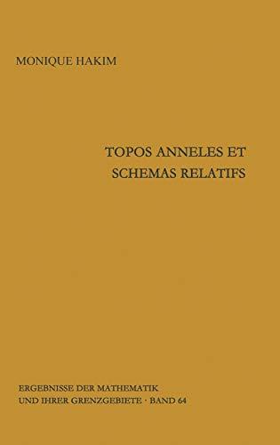 9783540055730: Topos anneles et schemas relatifs (Ergebnisse der Mathematik und ihrer Grenzgebiete. 2. Folge) (French Edition)