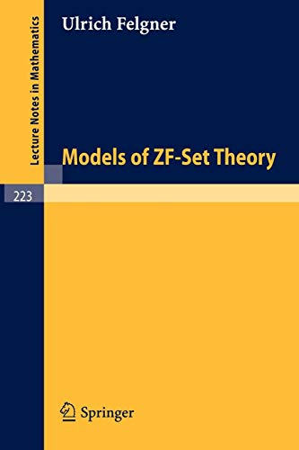 9783540055914: Models of ZF-set theory (Lecture notes in mathematics 223)