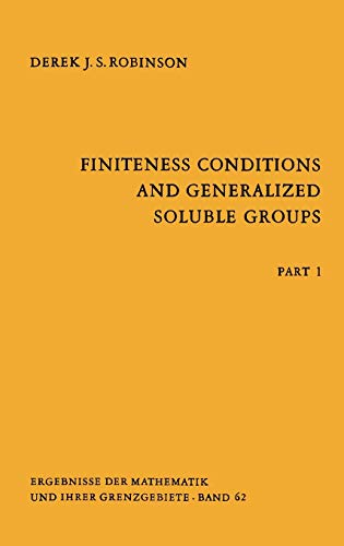 9783540056201: Finiteness Conditions and Generalized Soluble Groups