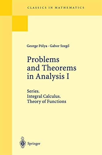 9783540056720: Problems and Theorems in Analysis I: Series. Integral Calculus. Theory of Functions (Grundlehren der mathematischen Wissenschaften)