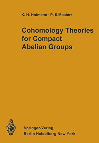 9783540057307: Cohomology Theories for Compact Abelian Groups