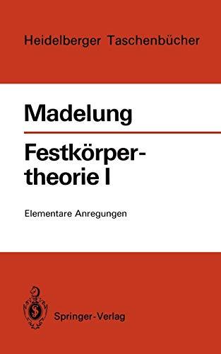 9783540057314: Festkörpertheorie I: Elementare Anregungen (Heidelberger Taschenbücher) (German Edition)