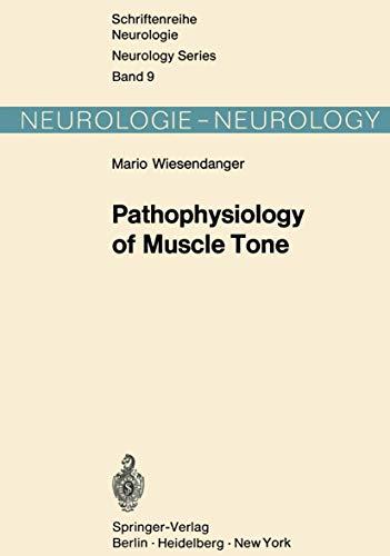 9783540057611: Pathophysiology of Muscle Tone (Schriftenreihe Neurologie Neurology Series)