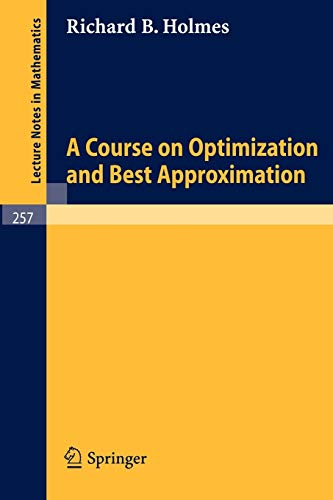 9783540057642: A Course on Optimization and Best Approximation (Lecture Notes in Mathematics)