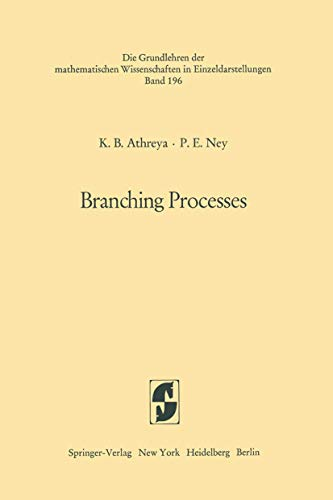 9783540057901: Branching Processes (Grundlehren der mathematischen Wissenschaften)