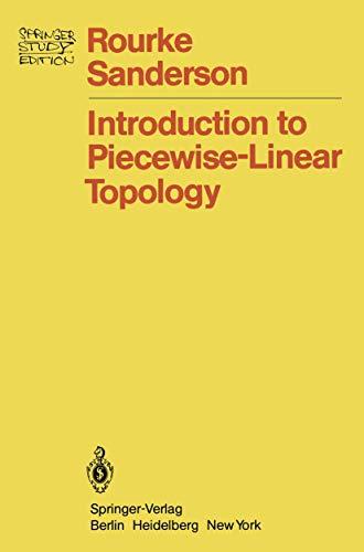 9783540058007: Introduction to Piecewise-Linear Topology (Ergebnisse der Mathematik und ihrer Grenzgebiete. 2. Folge)