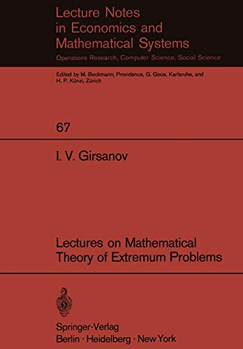 9783540058571: Lectures on Mathematical Theory of Extremum Problems (Lecture Notes in Economics and Mathematical Systems, No. 67)