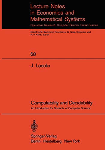 Computability and Decidability: An Introduction for Students: J. Loeckx