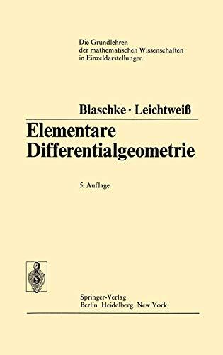 9783540058892: Elementare Differentialgeometrie (Grundlehren der mathematischen Wissenschaften)