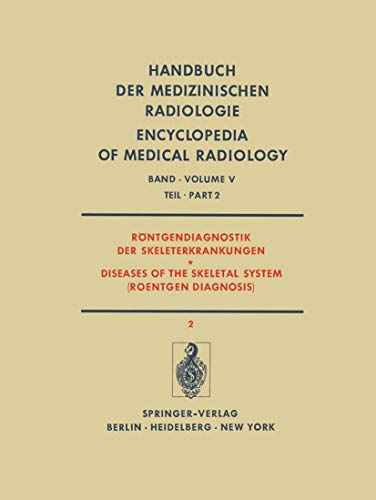 9783540058991: R�ntgendiagnostik der Skeleterkrankungen Teil 2 / Diseases of the Skeletal System (Roentgen Diagnosis) Part 2 (Handbuch der medizinischen Radiologie ... of the Skeletal System (Roentgen Diagnosis))