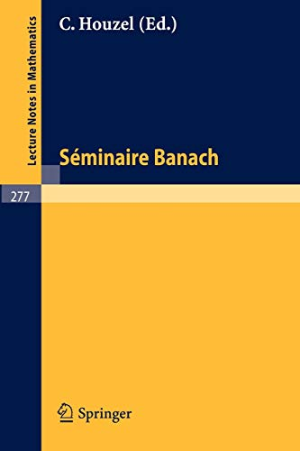 9783540059349: Seminaire Banach (Lecture Notes in Mathematics) (French Edition)